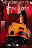 Murder on the Wine Train