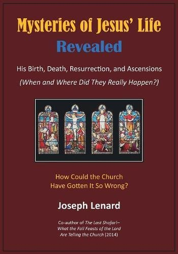 (Mysteries of Jesus' Life Revealed: His Birth, Death, Resurrection, and)