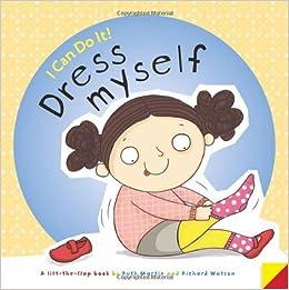 152504dca I Can Do It! Dress Myself: Amazon.co.uk: Ruth Martin, Richard Watson ...