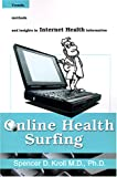 Online Health Surfing, Spencer D. Kroll, 0595133401