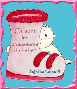 Livres Pour Bebe Ou Sont Les Chaussures Du Bebe Livres