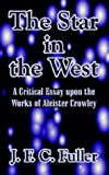 The Star in the West, J. F. C. Fuller, 1410211436