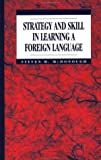 img - for Strategy and Skill in Learning a Foreign Language book / textbook / text book