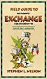 Field Guide to Microsoft Exchange, Stephen L. Nelson, 0735610584
