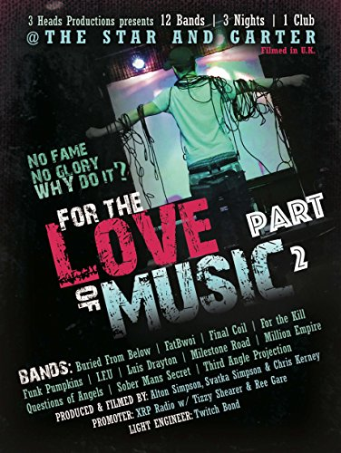 For the Love of Music Part 2 ()
