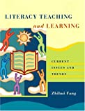 Literacy Teaching and Learning, Zhihui Fang, 0131181785