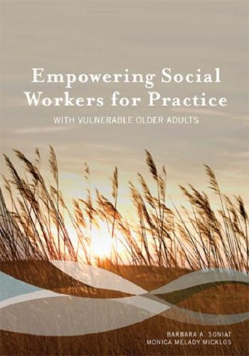 Empowering Social Workers for Practice with Vulnerable Older Adults