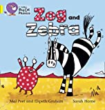Zog and Zebra, Elspeth Graham and Mal Peet, 0007507801
