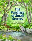 The Purchase of Small Secrets, David L. Harrison, 1563970546