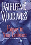 Forever in Your Embrace: Author's Preferred Edition