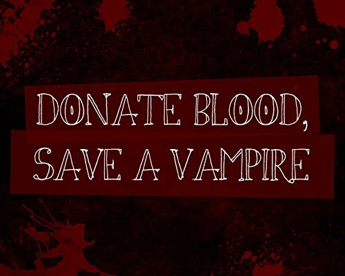 iCandy Combat Donate Blood Save A Vampire Print Red Background Bloody Splattered Picture Fun Scary Humor Halloween Wall Decoration Seasonal Poster