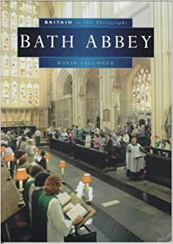 Book Bath Abbey (Britain in Old Photographs)