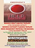 Business Continuity Planning, Business Impact Assessment and Crisis Management Protocols Templates, Douglas Henderson, 1931332320