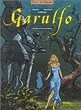 Garulfo tome 4 : L'Ogre aux yeux de cristal