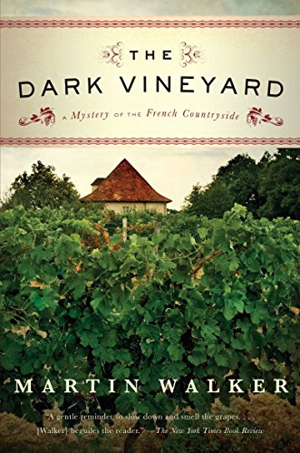 (The Dark Vineyard: A Novel of the French Countryside)