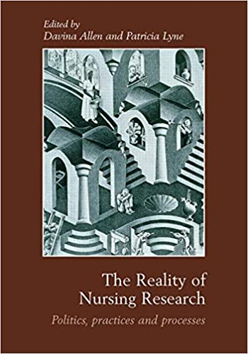 Read The Reality of Nursing Research: Politics, Practices and Processes PDF, azw (Kindle), ePub