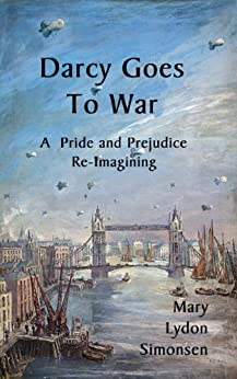 Darcy Goes to War by [Simonsen, Mary Lydon]