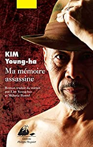 vignette de 'Ma mémoire assassine (Young-Ha Kim)'