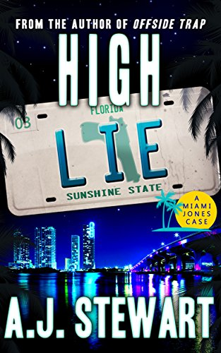 High Lie (Miami Jones Florida Mystery Series Book 3)