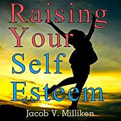 Raising Your Self Esteem: Overcoming Pessimistic Patterns