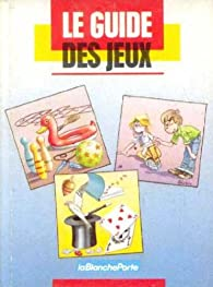 Book's Cover ofLe guide des jeux
