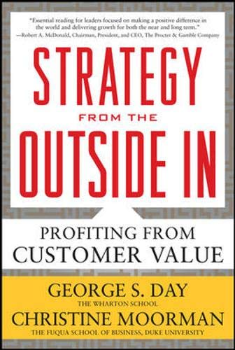 Strategy From The Outside In  Profiting From Customer Value