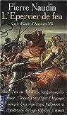 Cycle d'Ogier d'Argouges, tome 7 : L'épervier de feu par Naudin