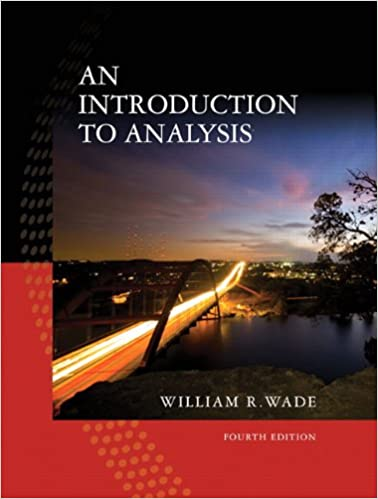 An introduction to analysis 4th edition william r wade an introduction to analysis 4th edition 4th edition fandeluxe Choice Image