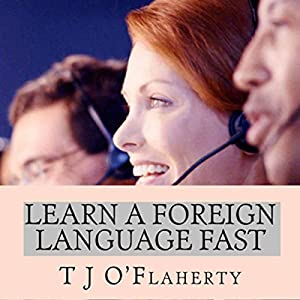 Learn a Foreign Language Fast Audiobook