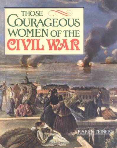Those Courageous Women/ Civil