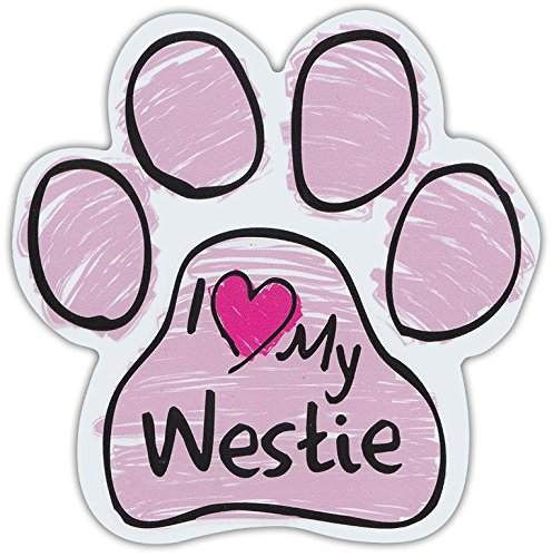 Pink Scribble Paws: I LOVE MY WESTIE (WEST HIGHLAND TERRIER) | Dog Paw - Terrier West Magnet Highland