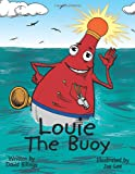 img - for Louie The Buoy book / textbook / text book