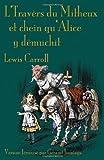 L' Travèrs du Mitheux et Chein Qu'alice y Dêmuchit, Lewis Carroll, 1904808964