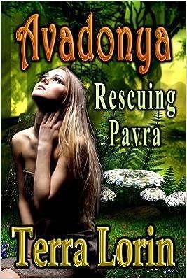 Avadonya: Rescuing Pavra