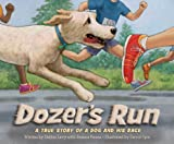 Dozer's Run, Debbie Levy and Rosana Panza, 1585368962
