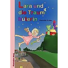Lara und die Traumhüterin (German Edition)