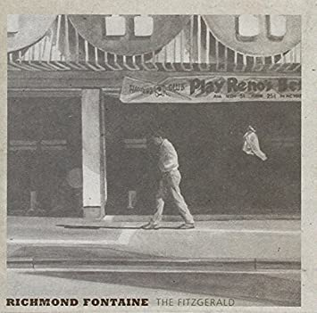 Richmond Fontaine - The Fitzgerald by Richmond Fontaine (2015-03-17) - Amazon.com Music