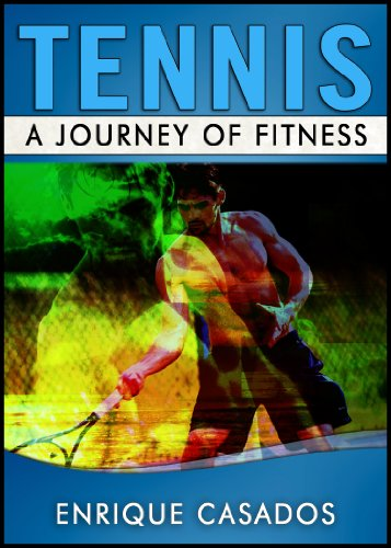 Tennis - A Journey of Fitness