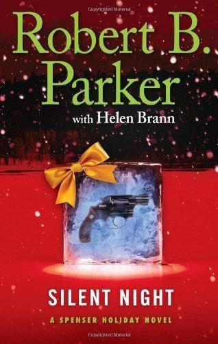 Silent Night by Robert B. Parker with Helen Brann