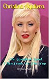 Christina Aguilera: The Roughest Road Often Leads To The Top