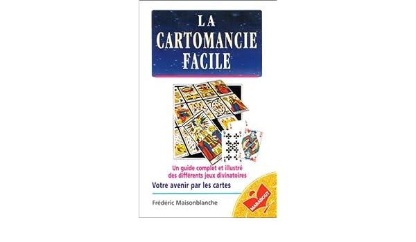 d8466e31863178 La Cartomancie facile  Frédéric Maisonblanche  9782501026796  Amazon.com   Books