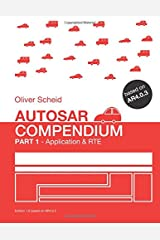 Autosar Compendium, Part 1: Application & RTE Paperback