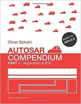 Autosar Compendium, Part 1: Application amp: RTE