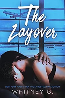 The Layover by [G., Whitney]