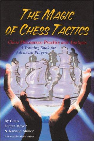 Read Online The Magic of Chess Tactics ebook