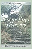 Prayer Steps to Serenity, Louis Gifford Parkhurst, 0595313043