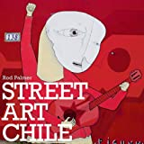 Street Art Chile, Rod Palmer, 1584233001