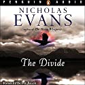 The Divide Audiobook by Nicholas Evans Narrated by Scott Brick