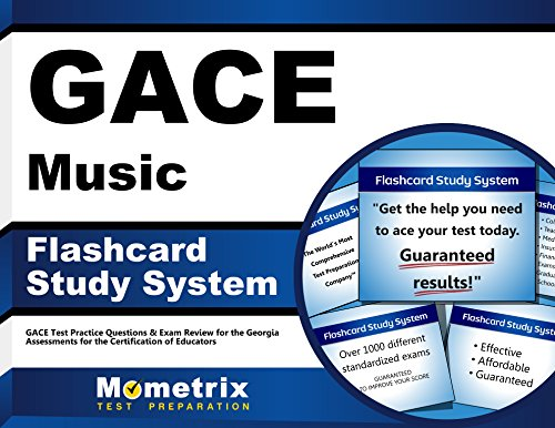 GACE Music Flashcard Study System: GACE Test Practice Questions & Exam Review for the Georgia Assessments for the Certification of Educators (Cards)