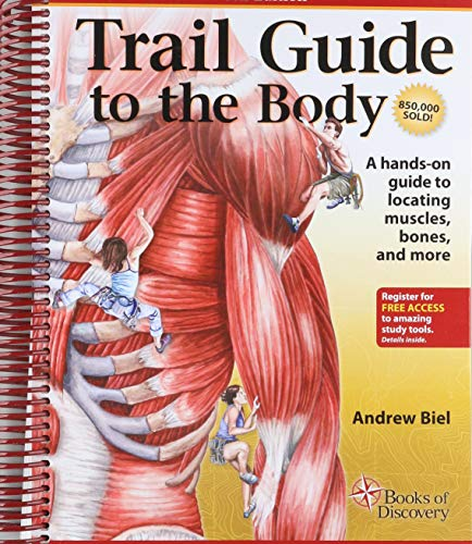 Trail Guide to the Body: How to Locate Muscles, Bones and More (Best Mblex Study Guide)